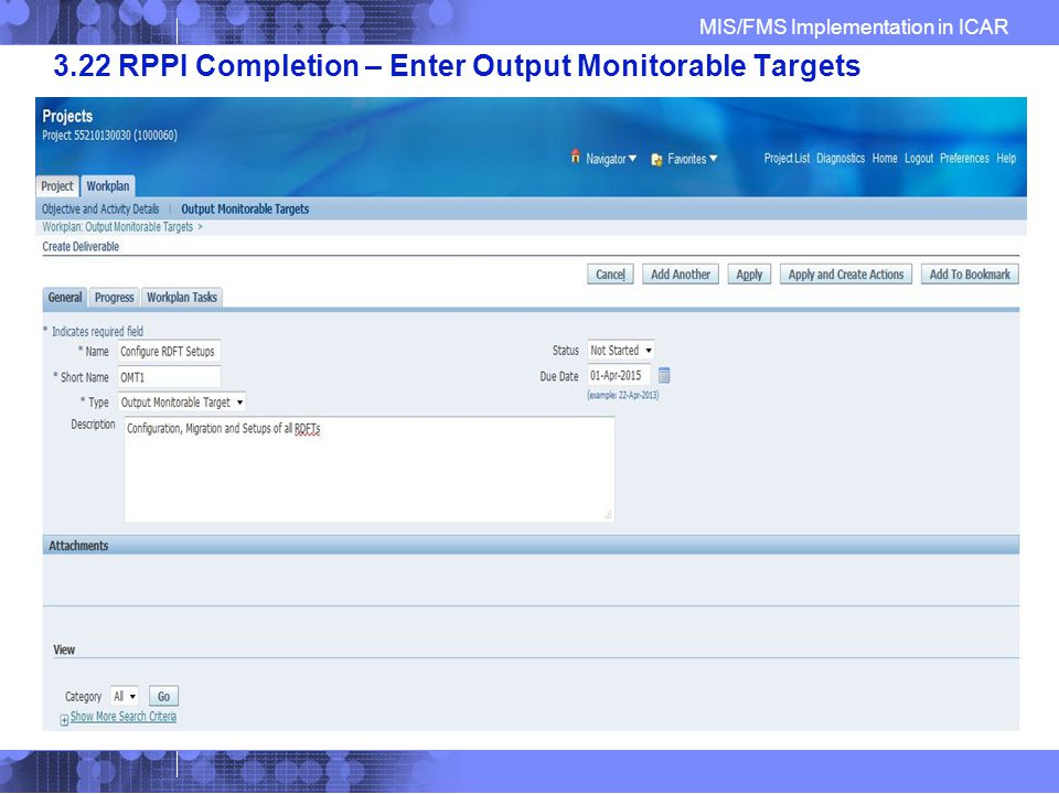 MIS/FMS Implementation in ICAR 3.22 RPPI Completion – Enter Output Monitorable Targets