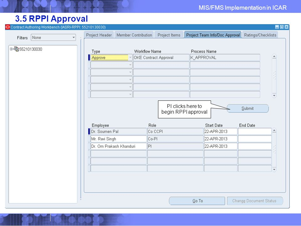 MIS/FMS Implementation in ICAR 3.5 RPPI Approval PI clicks here to begin RPPI approval
