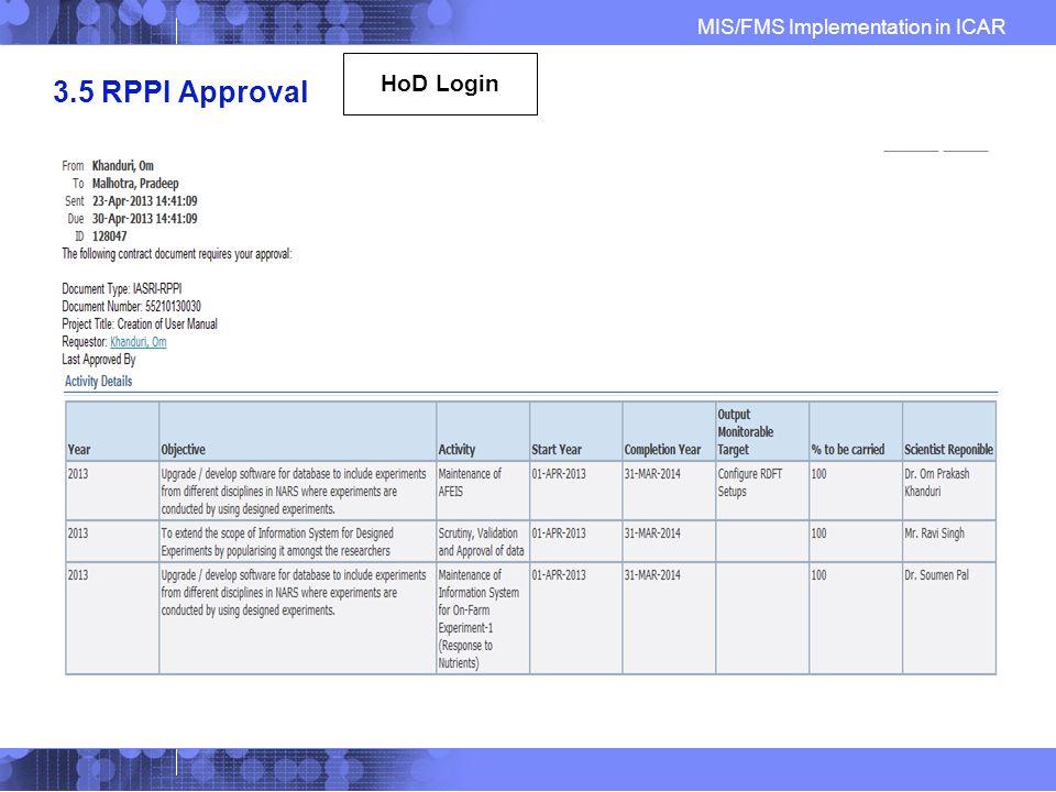 MIS/FMS Implementation in ICAR 3.5 RPPI Approval HoD Login