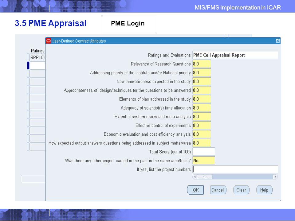 MIS/FMS Implementation in ICAR 3.5 PME Appraisal PME Login