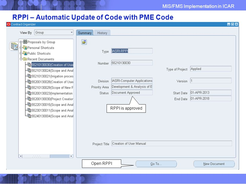 MIS/FMS Implementation in ICAR RPPI – Automatic Update of Code with PME Code RPPI is approved Open RPPI