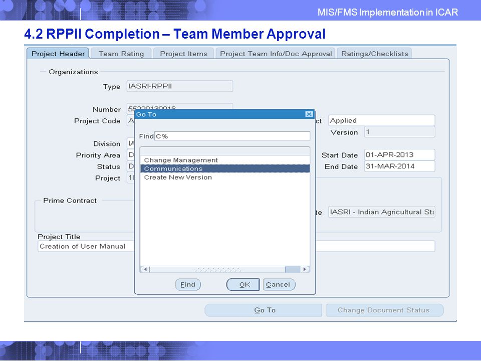 MIS/FMS Implementation in ICAR 4.2 RPPII Completion – Team Member Approval