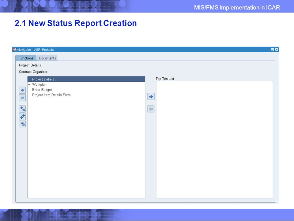 MIS/FMS Implementation in ICAR 2.1 New Status Report Creation