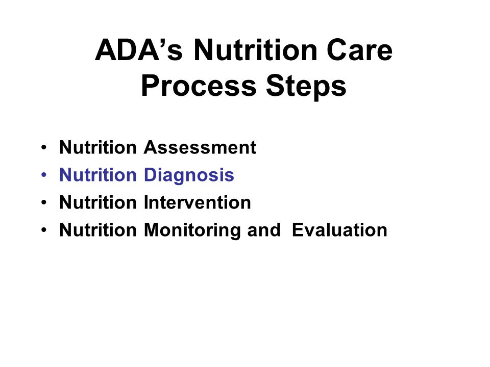 Nutrition Intervention Intervention translates assessment data into strategies, activities, or interventions that will enable the patient or client to meet the established objectives.