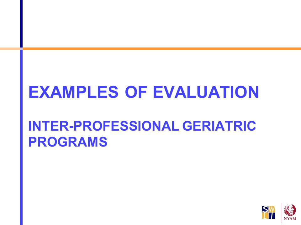 EXAMPLES OF EVALUATION INTER-PROFESSIONAL GERIATRIC PROGRAMS