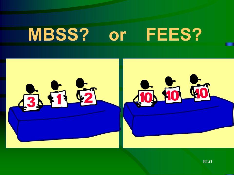 RLG MBSS? or FEES?