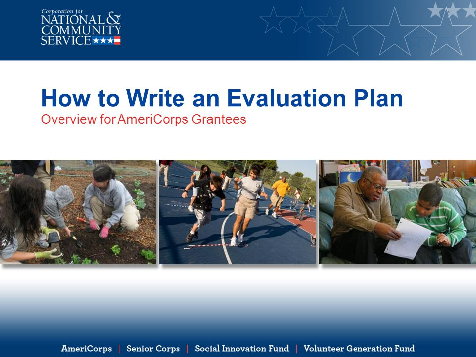 How to Write an Evaluation Plan Overview for AmeriCorps Grantees