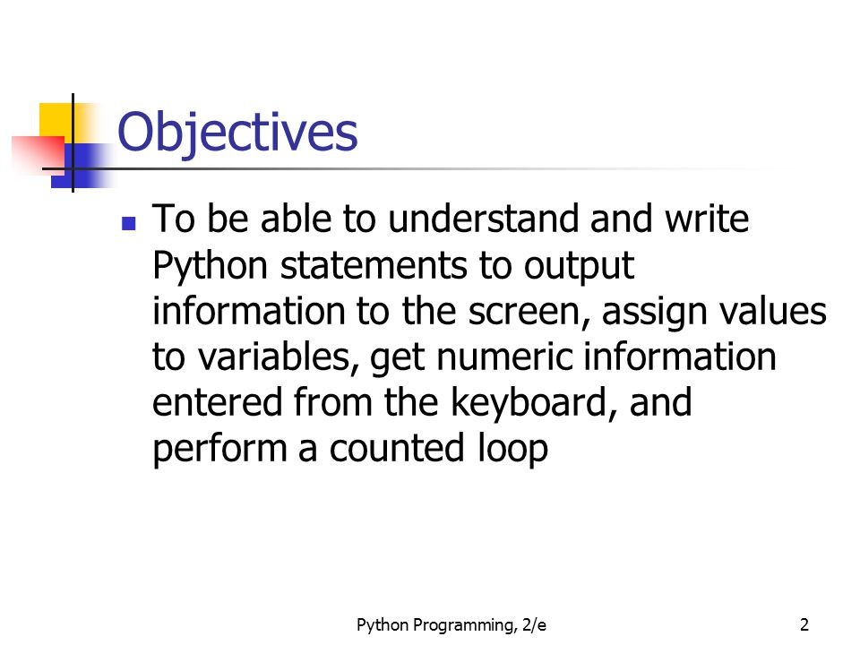 Python Programming, 2/e3 The Software Development Process The process of creating a program is often broken down into stages according to the information that is produced in each phase.