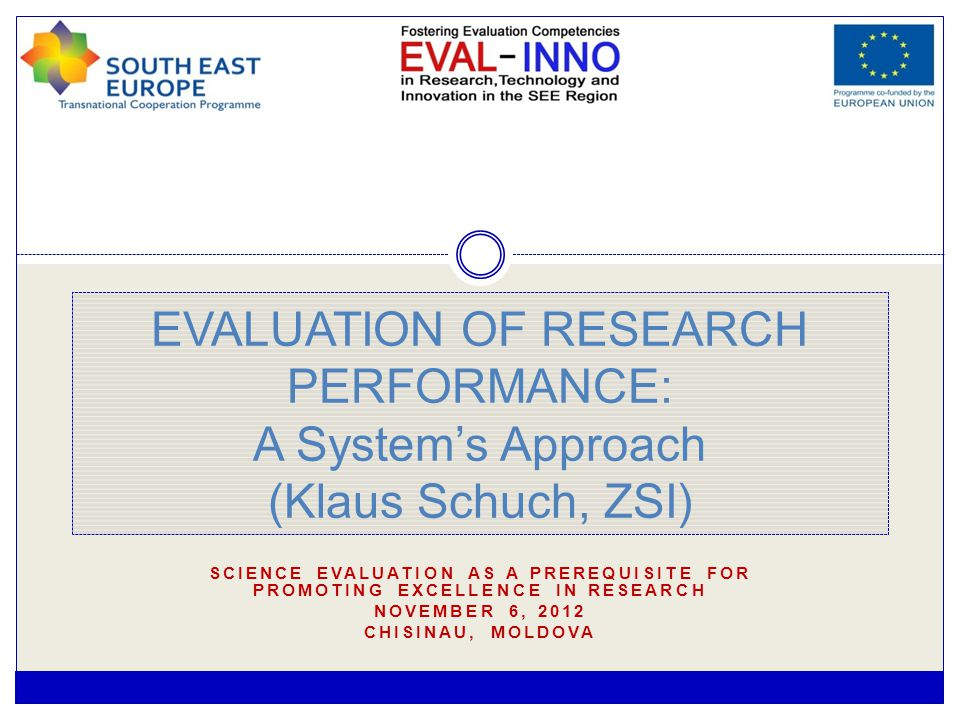 Programme/Instrument Evaluation (2) 10/05/2015 EVAL-INNO 12 Ex-ante concept evaluations review the mission, assumptions, fundamental hypotheses and framework conditions of any possible interventions.