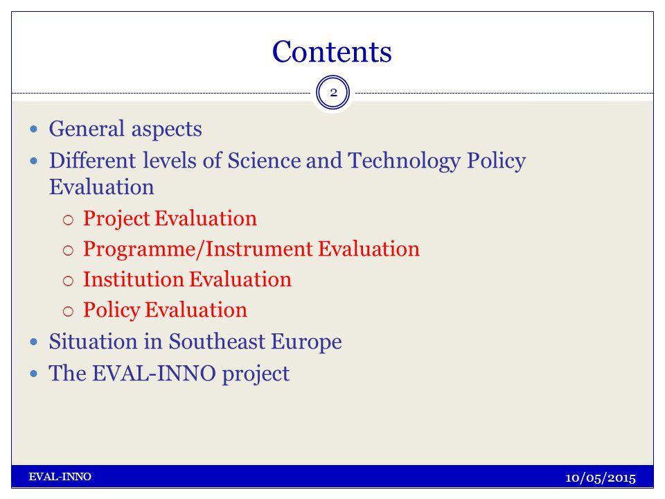 Contact Klaus Schuch ZSI – Centre for Social Innovation Austria http://www.eval- inno.eu 23 10/05/2015 EVAL-INNO