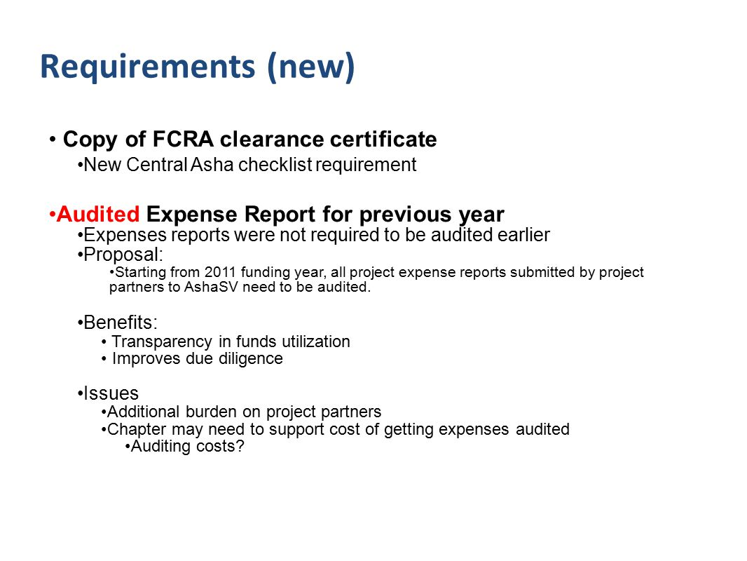 Copy of FCRA clearance certificate New Central Asha checklist requirement Audited Expense Report for previous year Expenses reports were not required