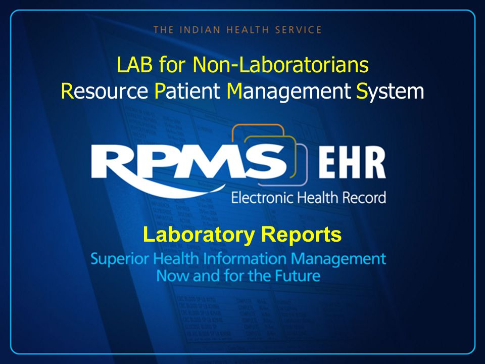 Laboratory Reports LAB for Non-Laboratorians Resource Patient Management System