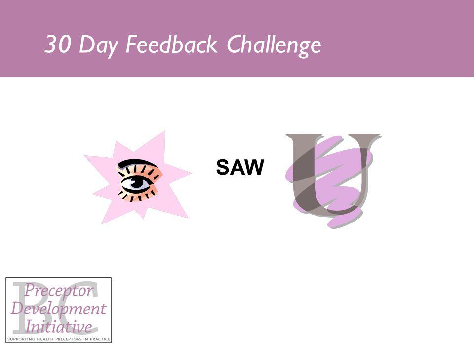 30 Day Feedback Challenge SAW