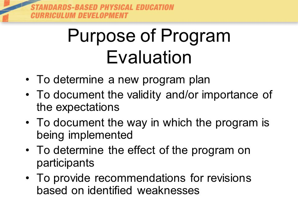 Evaluation Model Goal-free –Primary value: evaluation is more complete and representative –Disadvantage: may rely too heavily on subjective information; may not look at a full range of evaluative needs
