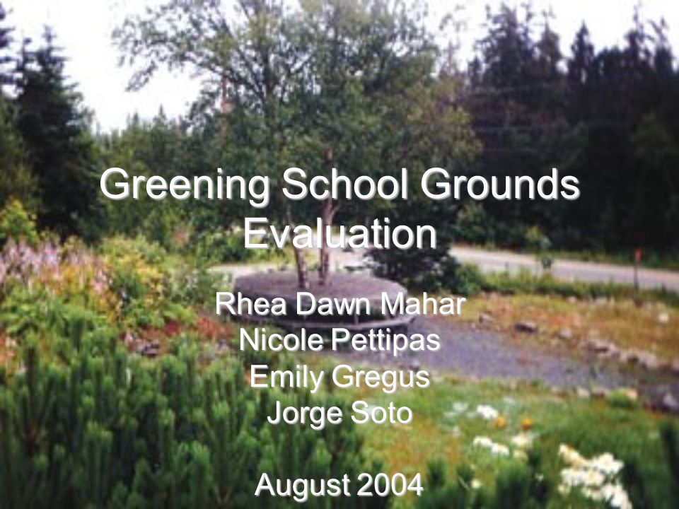 Introduction  School Ground Greening – process of bringing native species habitats and interesting, stimulating learning spaces to schoolyards  Non-profit catalyst  Continuous interest  Mobile populations  More diverse support