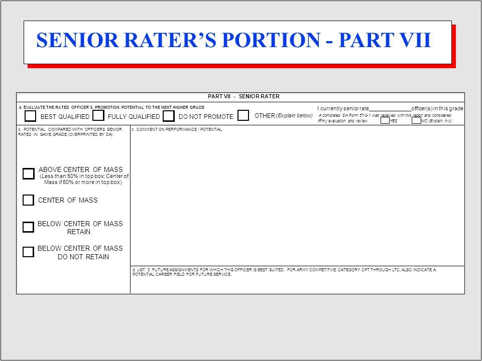PART VII - SENIOR RATER b.
