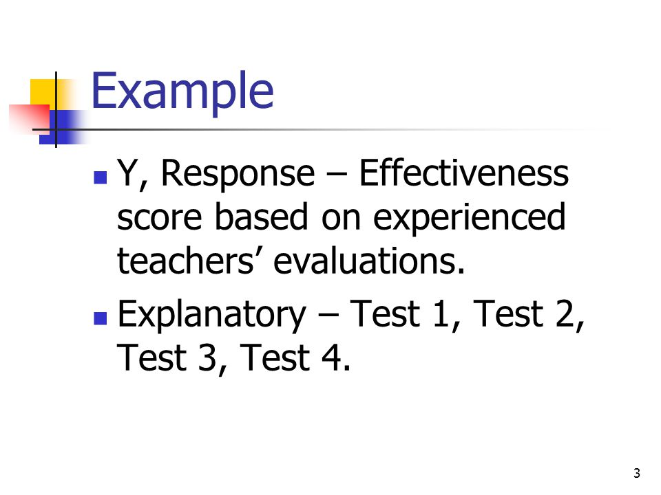 3 Example Y, Response – Effectiveness score based on experienced teachers' evaluations.