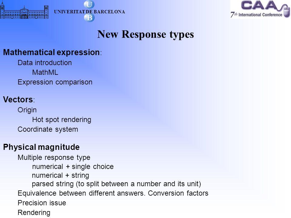 New Response types UNIVERITAT DE BARCELONA Rendering Example A car runs at 65 km/h.