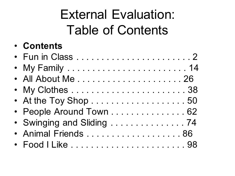 External Evaluation: Table of Contents Contents Fun in Class.......................