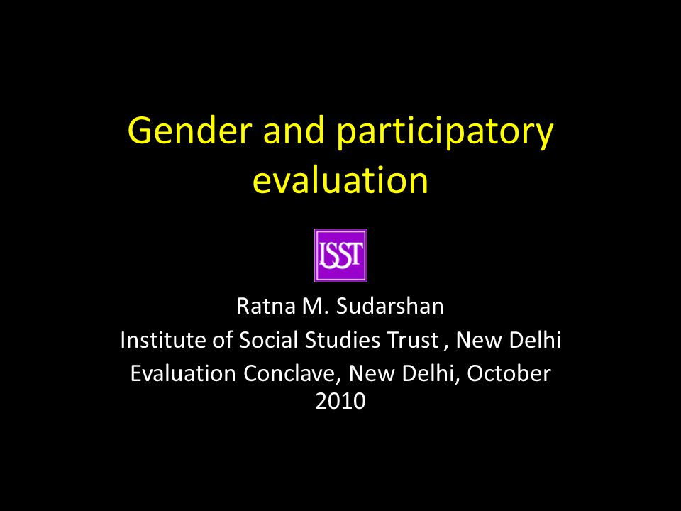 Gender and participatory evaluation Ratna M.