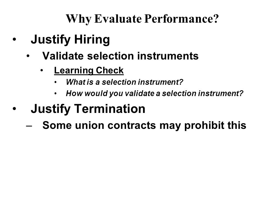 Justify Hiring Validate selection instruments Learning Check What is a selection instrument.