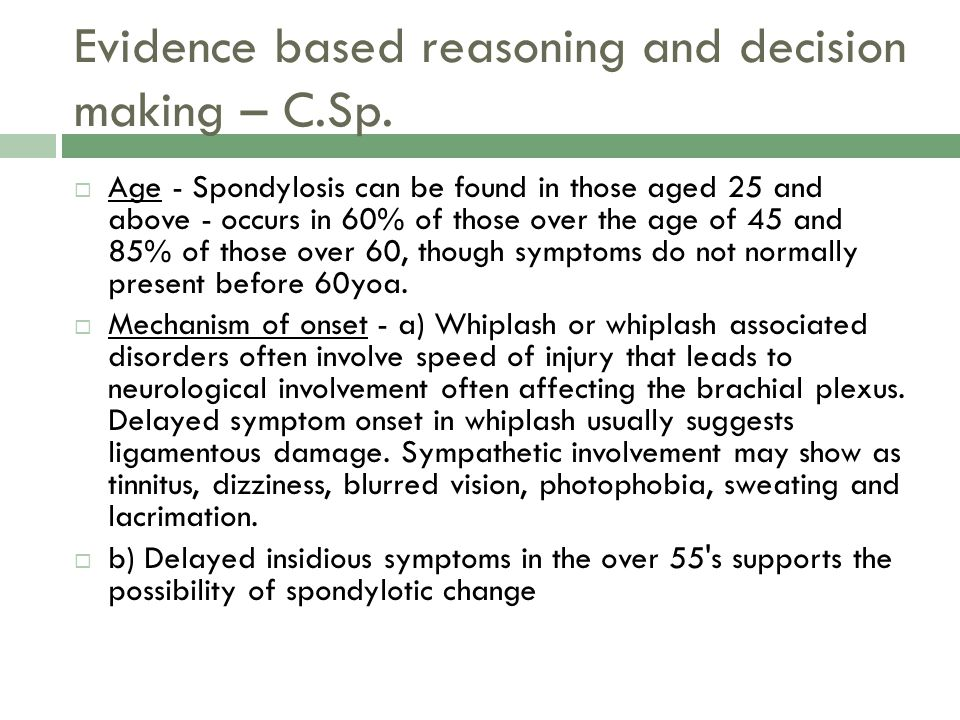 Evidence based reasoning and decision making – C.Sp.