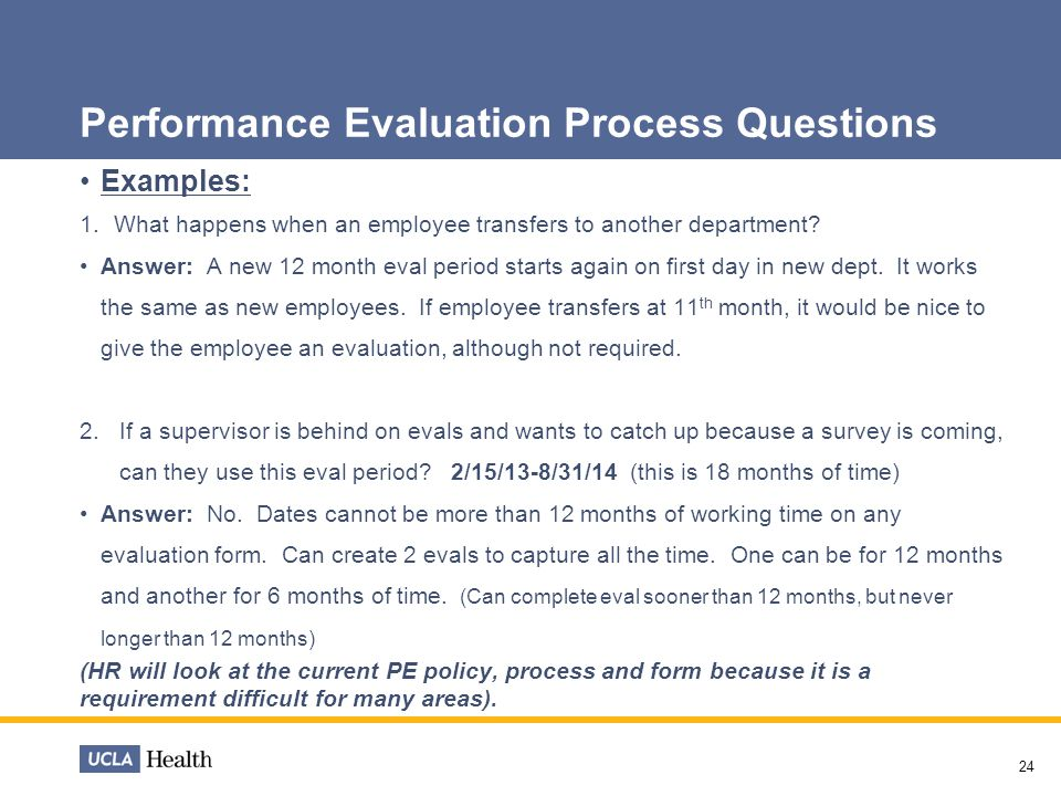Performance Evaluation Process Questions Examples: 1.