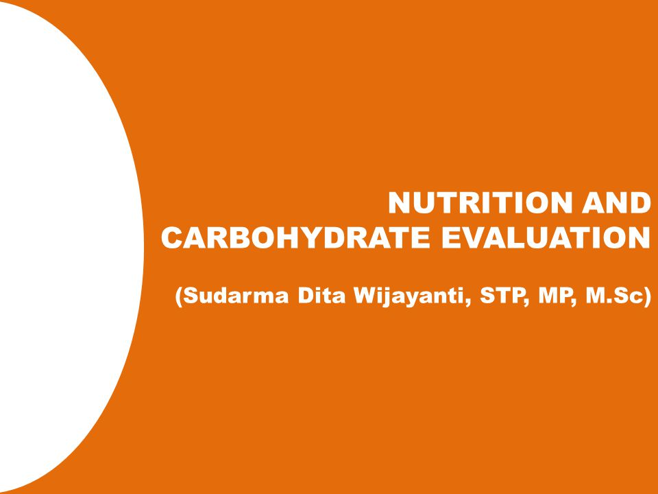 OUTLINE Carbohydrate synthesis Carbohydrate classification Role of Carbohydrate Carbohydrate absorption Carbohydrate digestion system Overview of carbohydrate metabolism Carbohydrate intake MEETING I