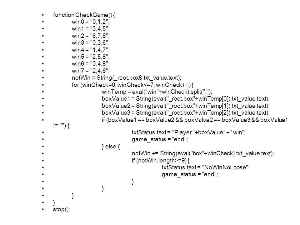function CheckGame() { win0 =
