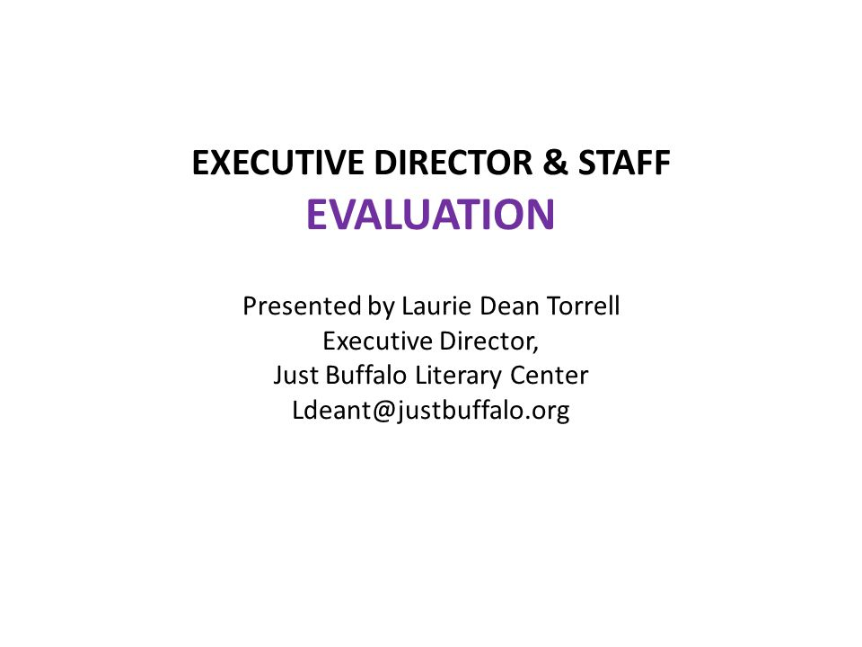 Why spend the time talking about Staff Evaluation.