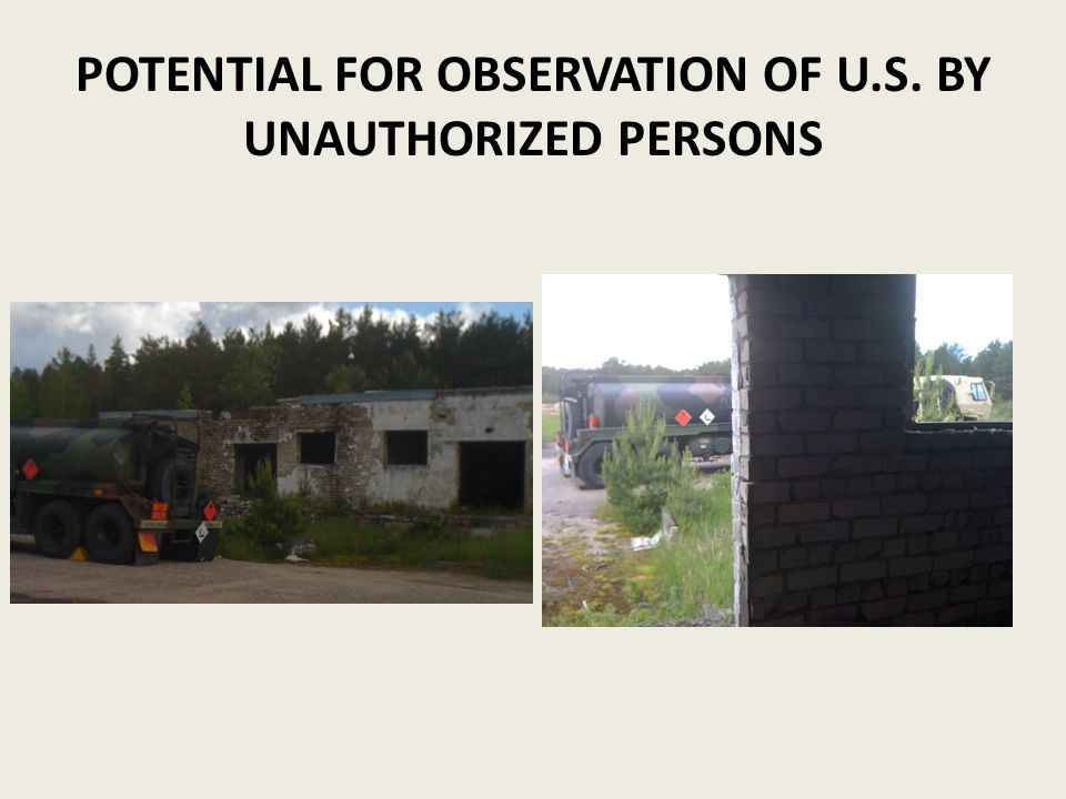 POTENTIAL FOR OBSERVATION OF U.S. BY UNAUTHORIZED PERSONS
