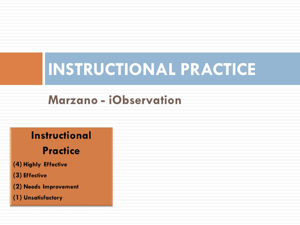 Marzano - iObservation INSTRUCTIONAL PRACTICE