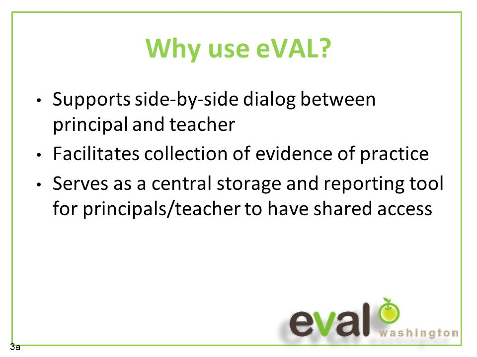 Why use eVAL.