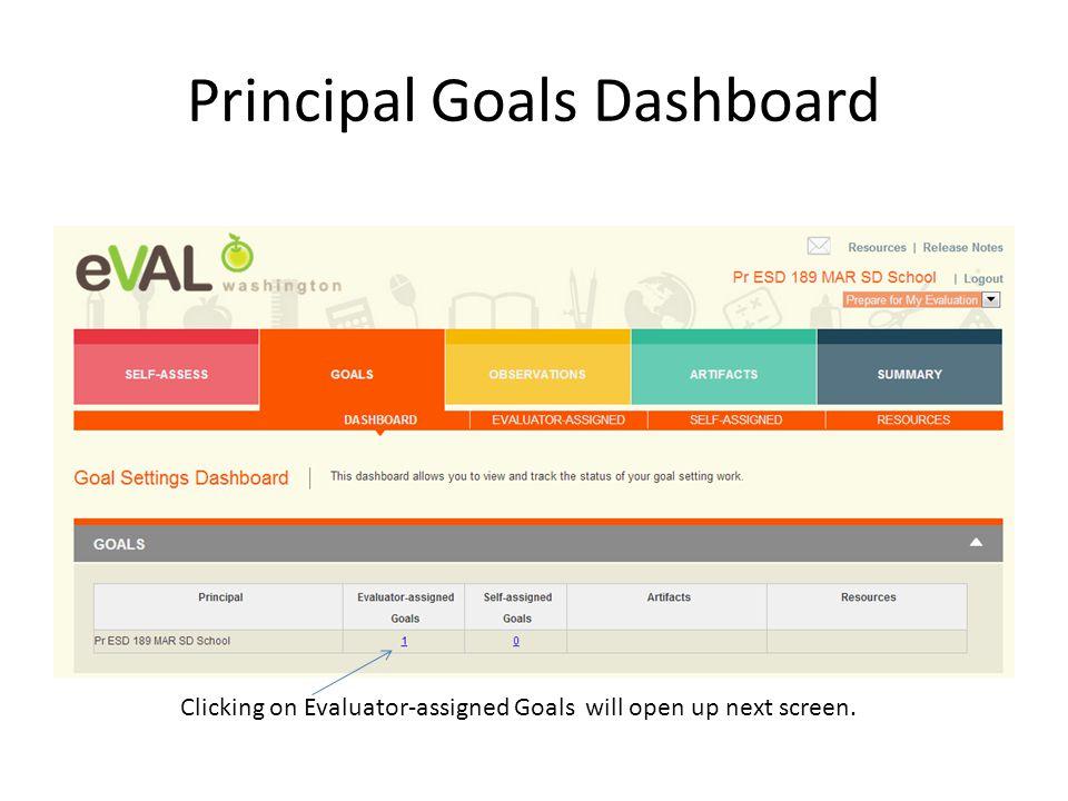 Principal Goals Dashboard Clicking on Evaluator-assigned Goals will open up next screen.