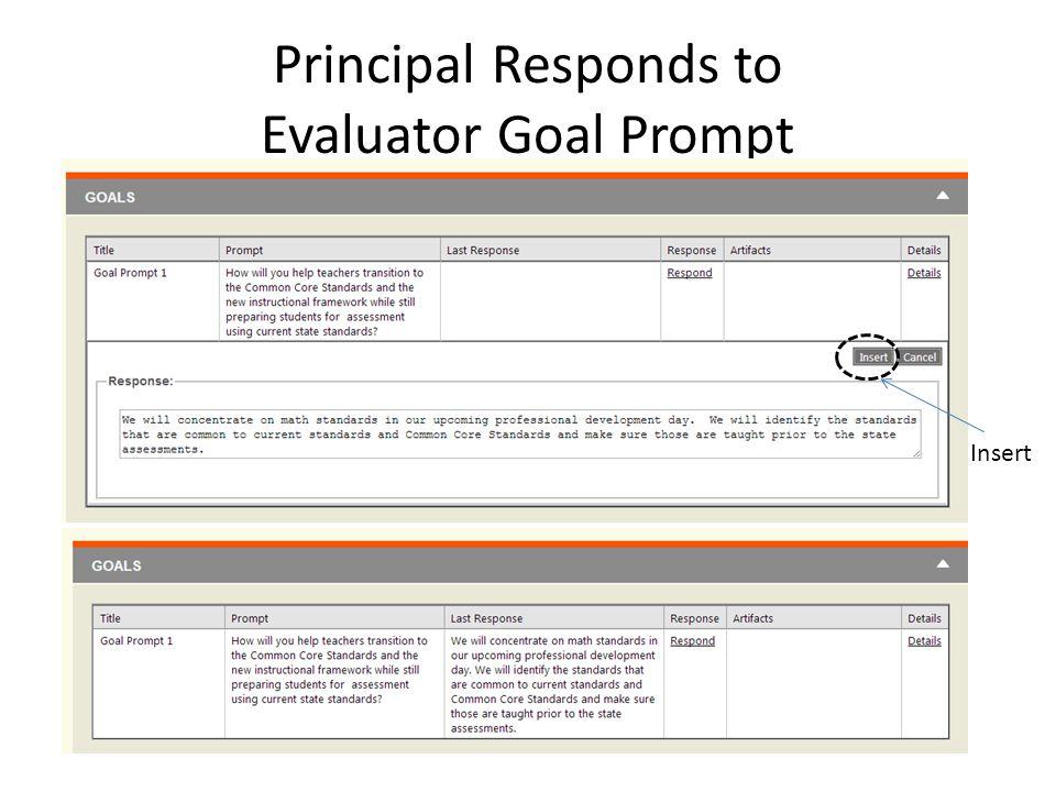 Principal Responds to Evaluator Goal Prompt Insert