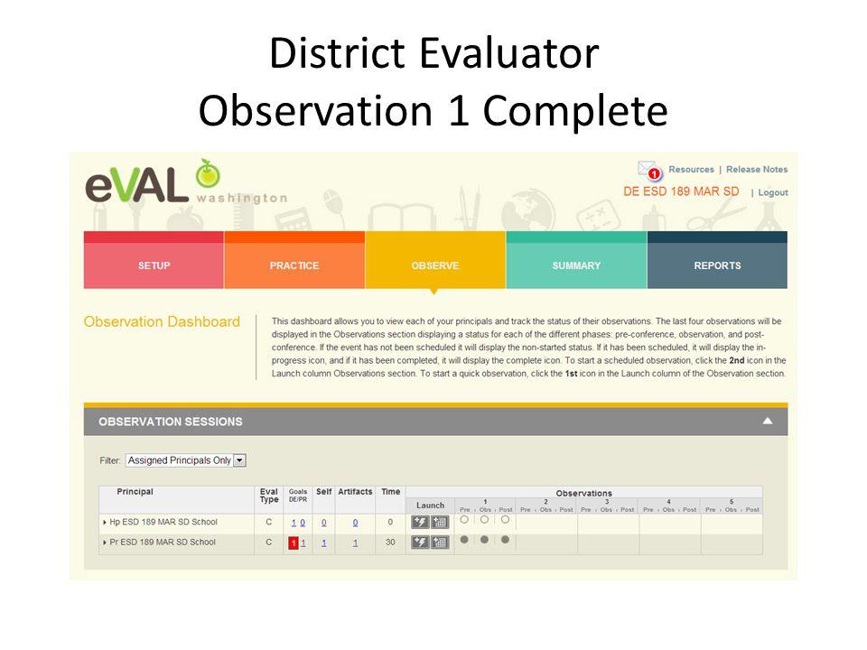 District Evaluator Observation 1 Complete