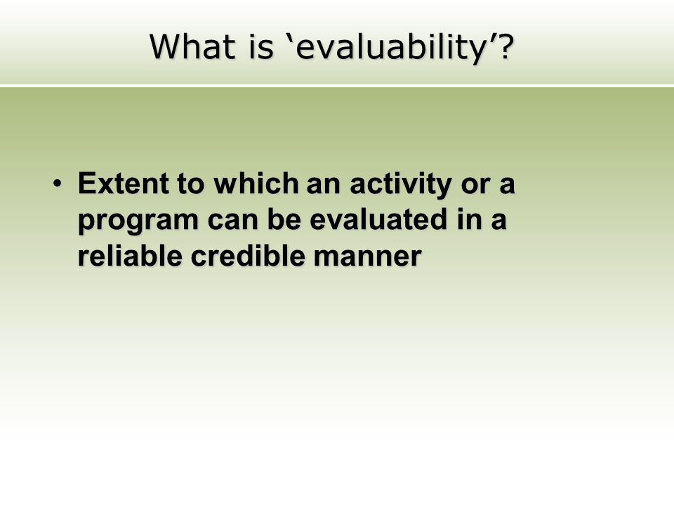 How does Evaluability relate to RBM.