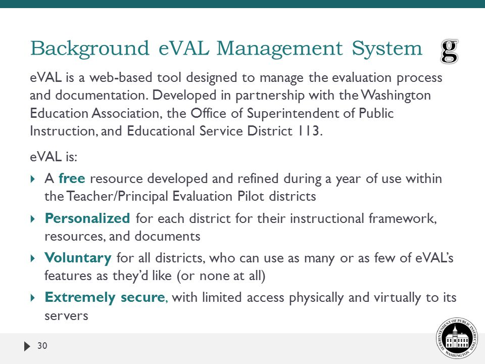 eVAL is a web-based tool designed to manage the evaluation process and documentation.