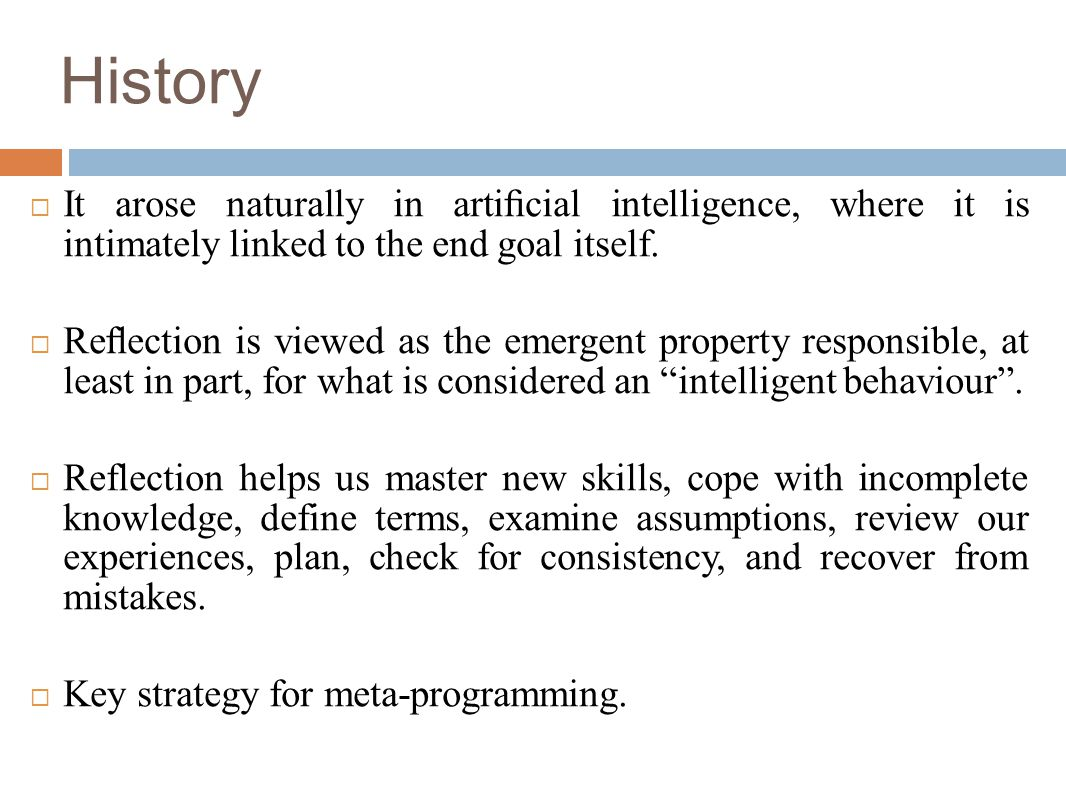  It arose naturally in artificial intelligence, where it is intimately linked to the end goal itself.
