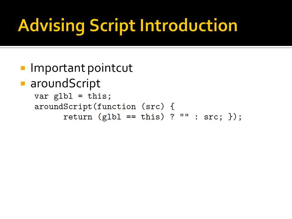  Important pointcut  aroundScript