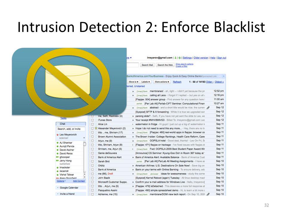 Intrusion Detection 2: Enforce Blacklist 32