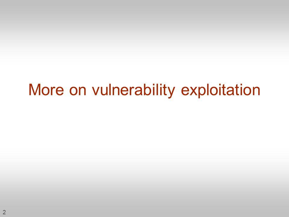 2 More on vulnerability exploitation