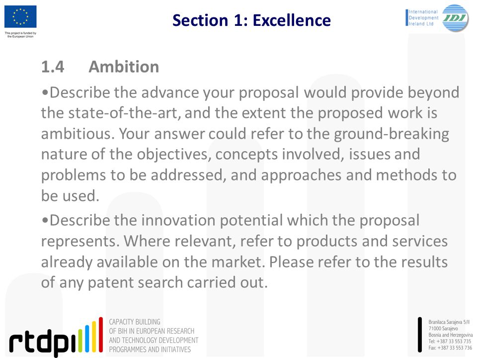 Section 1: Excellence 1.4Ambition Describe the advance your proposal would provide beyond the state-of-the-art, and the extent the proposed work is am