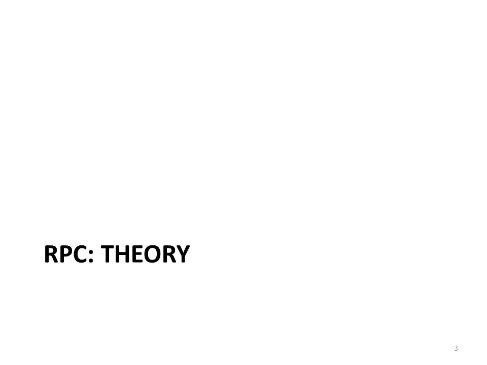 RPC: THEORY 3