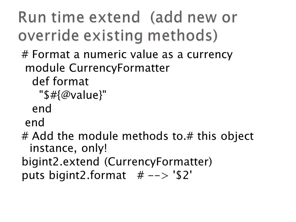 # Format a numeric value as a currency module CurrencyFormatter def format