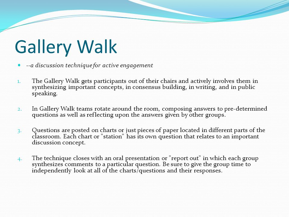 Gallery Walk --a discussion technique for active engagement 1.