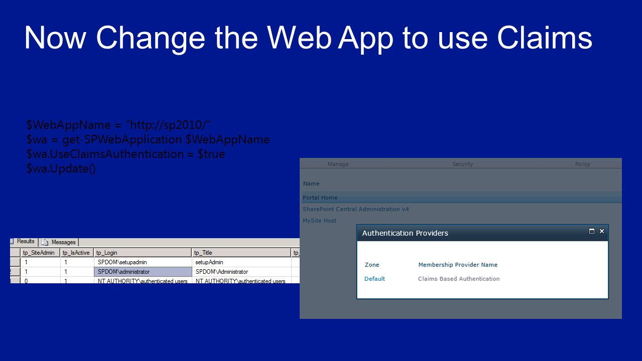 $WebAppName = http://sp2010/ $wa = get-SPWebApplication $WebAppName $wa.UseClaimsAuthentication = $true $wa.Update()