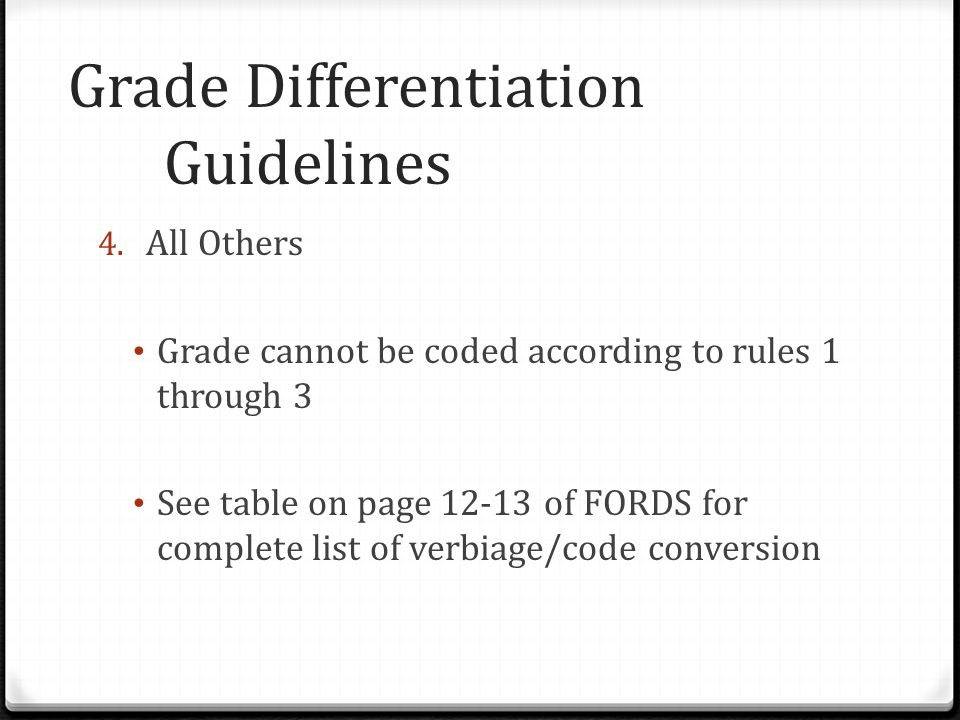 Grade Differentiation Guidelines 4.