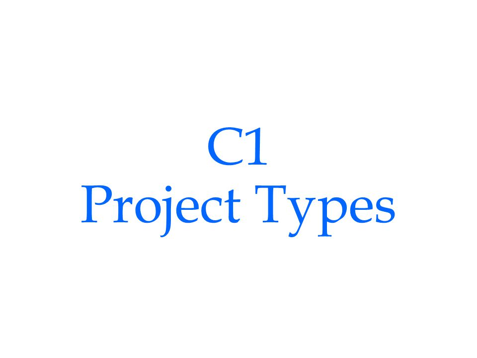 C1 Project Types