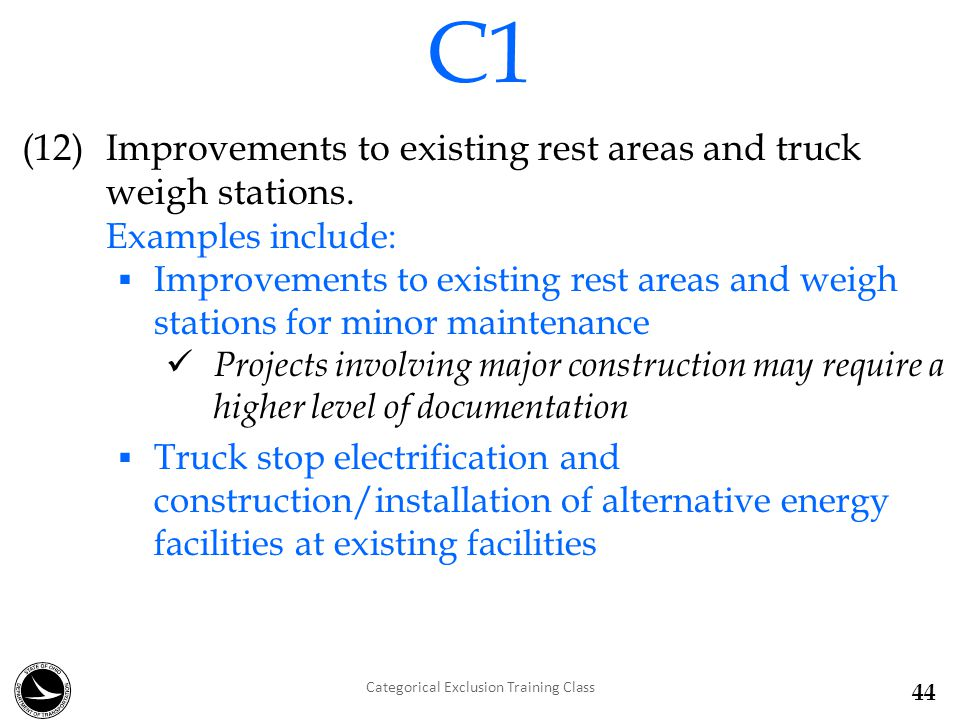 (12) Improvements to existing rest areas and truck weigh stations.